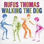 Rufus Thomas Walking The Dog