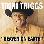 Trini Triggs Heaven On Earth