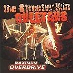 Streetwalkin Cheetahs Maximum Overdrive