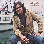 Guy Clark The South Coast Of Texas