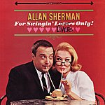 Allan Sherman For Swingin' Livers Only