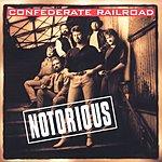 Confederate Railroad Notorious