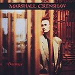 Marshall Crenshaw Downtown
