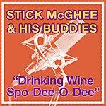 'Stick' McGhee & His Buddies Drinkin' Wine Spo-De-O-Dee
