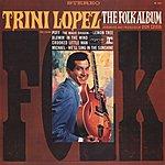 Trini Lopez The Folk Album
