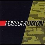 Possum Dixon Possum Dixon