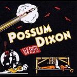 Possum Dixon New Sheets