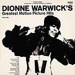 Dionne Warwick Dionne Warwick's Greatest Motion Picture Hits