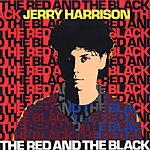 Jerry Harrison The Red And The Black