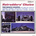 The Deuce Coupes Hotrodder's Choice