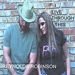 Reynolds Robinson If I Live Through This