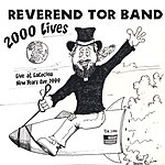 Reverend Tor Band 2000 Lives: Live, New Year's Eve 1999