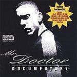 Mr. Doctor Documentary (Parental Advisory)