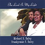Michael N. Daley The Lord Is My Light