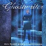 Michael Boren Williams Ghostwriter