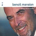 Benoit Mansion Du Bresil Dans Les Oreilles