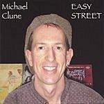 Michael Clune Easy Street