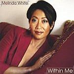 Melinda White Within Me