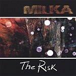 Milka The Risk