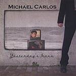 Michael Carlos Yesterday's Icons