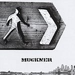 Muckner If I Can't Talk To You, Then I Can't Talk To Anybody