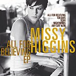 Missy Higgins All For Believing EP