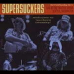 The Supersuckers Mid-Fi Field Recordings, Vol.1: Live At The Tractor Tavern Seattle, Washington
