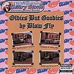 Blowfly The Legendary Henry Stone Presents Weird World: Oldies But Goodies By Blow Fly (Parental Advisory)