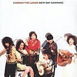 Cherish The Ladies New Day Dawning