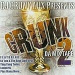 DJ Crunk Mix Crunk: Da Mix Tape 2