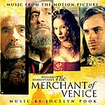 Jocelyn Pook William Shakespeare's The Merchant Of Venice: Music From The Motion Picture