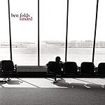 Ben Folds Landed (New Version)