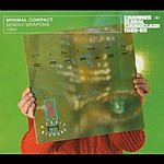 Minimal Compact Crammed Global Soundclash 1980-89 Series: Deadly Weapons
