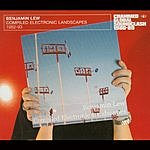 Benjamin Lew Crammed Global Soundclash 1980-89 Series: Compiled Electronic Landscapes