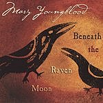 Mary Youngblood Beneath The Raven Moon