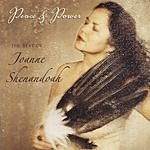 Joanne Shenandoah Peace & Power: The Best Of