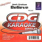 Josh Groban Sing Like Josh Groban- Believe