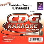Matchbox Twenty Sing Like Matchbox Twenty- Unwell