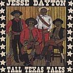 Jesse Dayton Tall Texas Tale