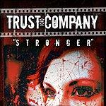 Trust Company Stronger