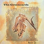 The Greencards Movin' On
