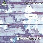 Kala Ramnath Touching Air