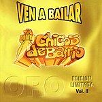 Los Chicos De Barrio Ven A Bailar, Vol.2