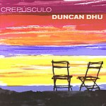 Duncan Dhu Crepusculo