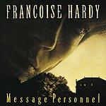 Françoise Hardy Message Personnel