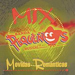 Banda Pequeños Musical Mix Movidas Románticas