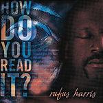 Rufus Harris How Do You Read It?
