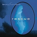 The Becky Chace Band Rescue
