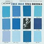 Tina Brooks The Rudy Van Gelder Edition: True Blue