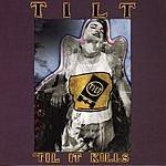 Tilt 'Til It Kills